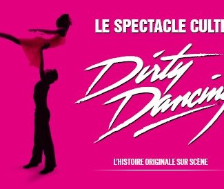 DIRTY DANCING DIRTY DANCING DREUX